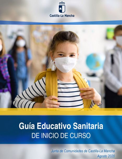 Aquí puede consultar la Guía Educativo Sanitaria de Inicio de Curso Escolar que comienza el día 9 de Septiembre en Castilla-La Mancha